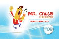 Mr Calls Phone Card $30